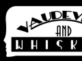 Vaudeville and Whiskey Comedy Troupe Logo