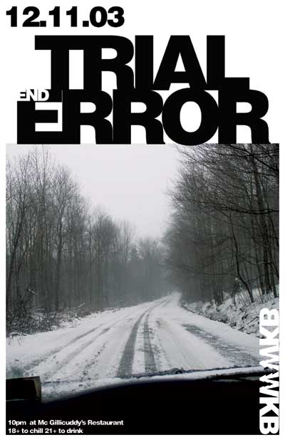 Trial End Error Poster created with a digital camera and Photoshop - Black and White poster for a snowboarding movie release.
